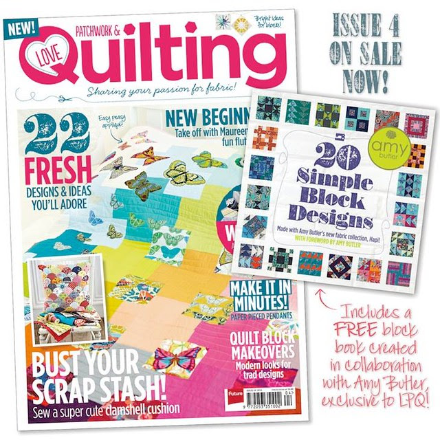 Love Patchwork & Quilting Issue 4!!