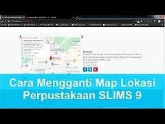 Cara Mengganti Lokasi Map Perpustakaan di SLIMS 9 Bulian