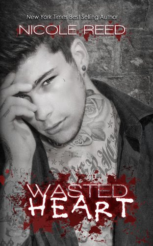 Wasted Heart by Nicole Reed