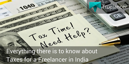 Everything to know about Taxes for a Freelancer in India