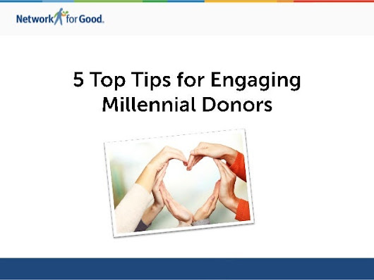 5 Top Tips for Engaging Millennial Donors