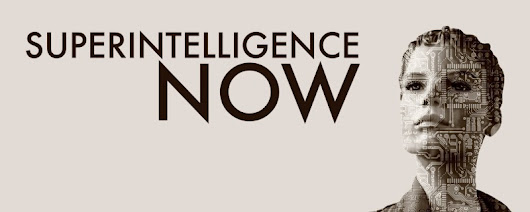 Superintelligence Now! — How We Get To Next