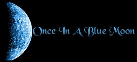 Once Blue Moon Smurfs Quotes