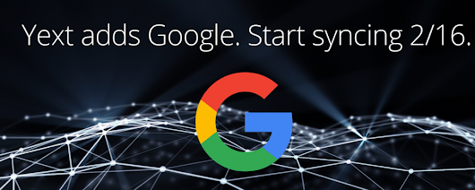 Yext adds Google as a sync option | Chocolate SEO