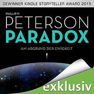 [Rezension] Paradox – Am Abgrund der Ewigkeit von Phillip P. Peterson [Hörbuch]