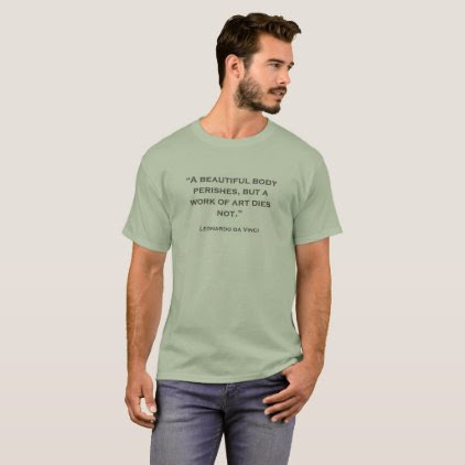 Quote Leonardo da Vinci 04 T-Shirt