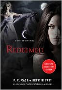Redeemed (B&N Exclusive Edition) (House of Night Series #12) by P. C. Cast: Book Cover
