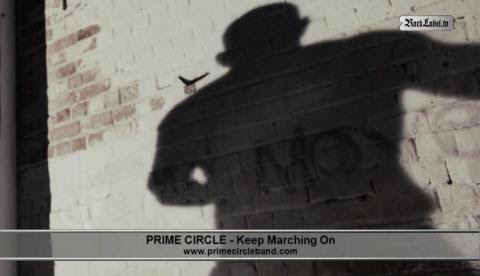 Prime Circle - Keep Marching On