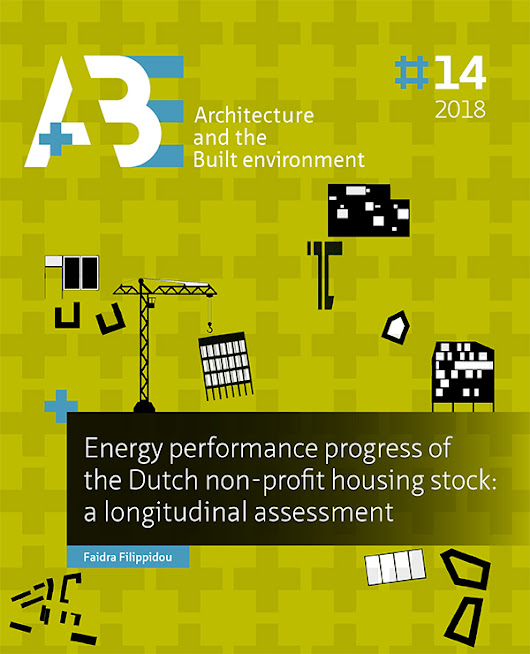 Energy performance progress of the Dutch non-profit housing stock: a longitudinal assessment | A+BE | Architecture and the Built Environment