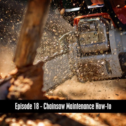 The D&B Show Episode 18 - Chainsaw Maintenance How-to by The D&B Supply Show