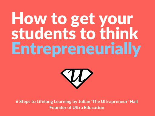 How to Get Your Students to Think Entrepreneurially
