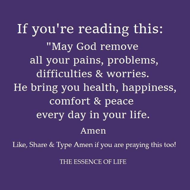 If You Are Reading This Right Now May God Remove Your Pain And