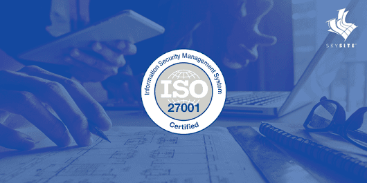 SKYSITE Gets ISO 27001 Certification