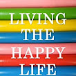 Living the Happy Life: Confidence, Happiness, and Keeping Negativity Away - Kindle edition by Katrina Cureton. Self-Help Kindle eBooks @ Amazon.com.