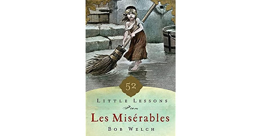Alfred  Garrotto's review of 52 Little Lessons from Les Miserables
