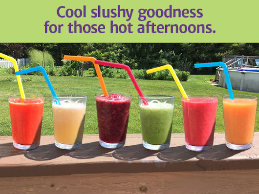 Rehydrate with Super Summer Slushes!