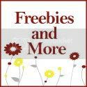 Freebies and More