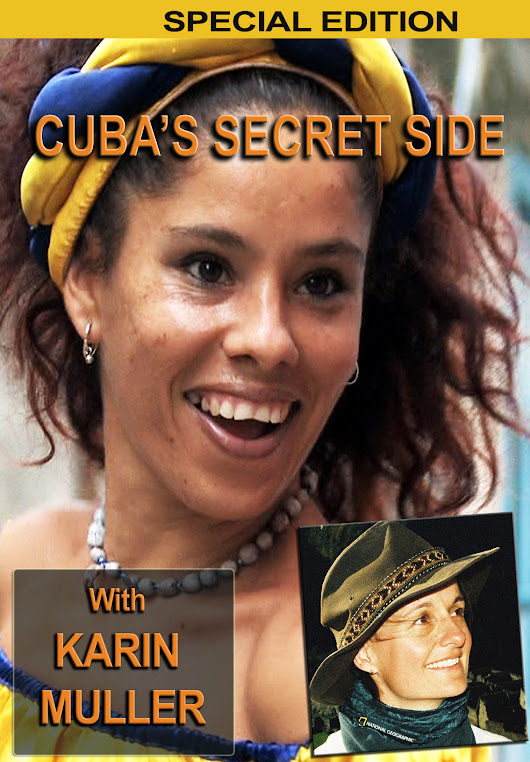Cuba's Secret Side DVD by Karin Muller