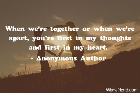 Anonymous Author Quote When Were Together Or When Were Apart You