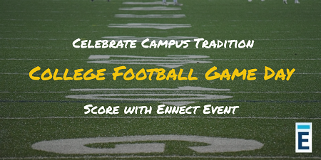 Ennect College Football Game Day Events
