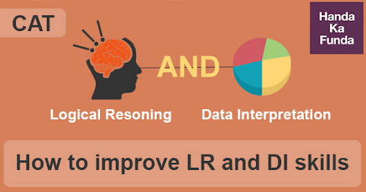 How to prepare for LRDI (Logical Reasoning and Data Interpretation) for the CAT 2018 Exam?