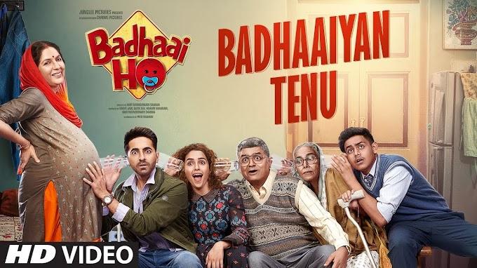 Badhaaiyan Tenu Song | Badhaai Ho | Ayushmann Khurrana, Sanya Malhotra | Tanishk B |Jordan - Brijesh Shandailya, Romy, Jordan Lyrics in hindi