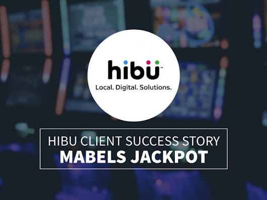 Case Study: Hibu helps Mabel's Jackpot cash in