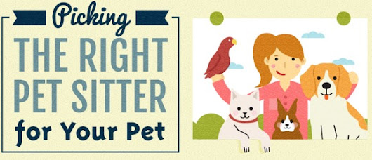 [INFOGRAPHIC] Everything You Need to Know About Hiring Pet Sitters & The Business of Pet Sitting - The PetSitter.com Blog