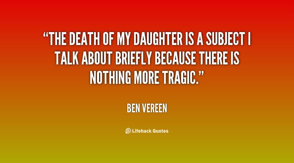 Quotes About Death Daughter 40 Quotes