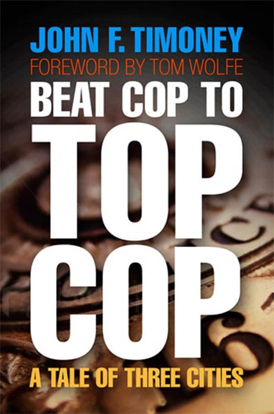 Beat Cop To Top Cop A Tale Of Three Cities The City In The TwentyFirst Century