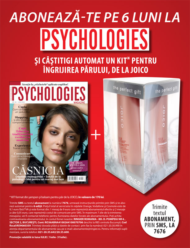 Oferta de abonament pe 6 luni la revista Psychologies Magazine Romania ~~ Cadou: produse Joico ~~ Pret: 9,10 euro