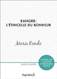 Ranger : l\'étincelle du bonheur par Marie Kondo