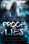 Title: Proof of Lies, Author: Diana Rodriguez Wallach