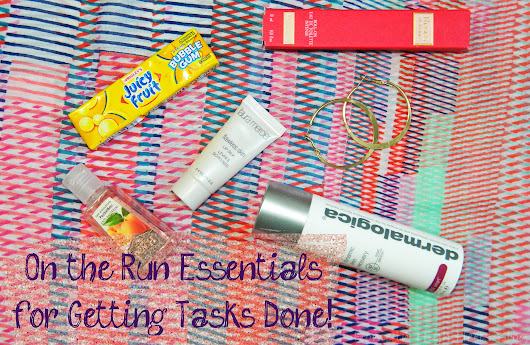 On the Run Essentials for Getting Tasks Done- SPF to Chewing Gum! - Home In High Heels