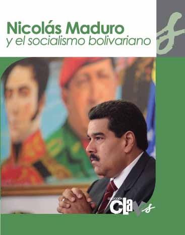 Portada NICOLAS MADURO Y EL SOCIALISMO BOLIVARIANO 7-3-2014 SG sa (1)