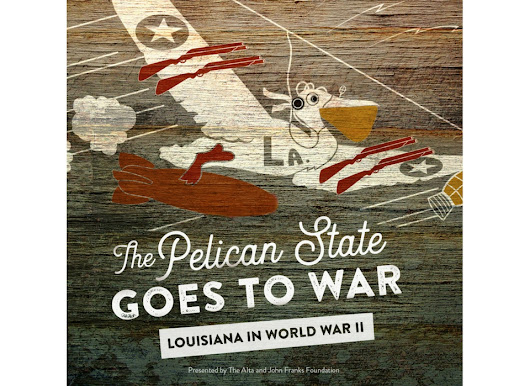 Louisiana in World War II | The National WWII Museum | New Orleans