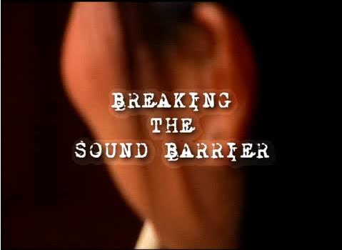Video screenshot - Breaking the Sound Barrier