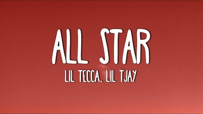 Lil Tecca ft. Lil Tjay - All-Star (Lyrics)