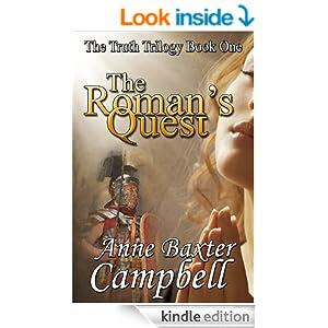 http://www.amazon.com/Romans-Quest-Truth-Trilogy-ebook/dp/B00G5FESDY/ref=sr_1_1?ie=UTF8&qid=1392318682&sr=8-1&keywords=anne+baxter+campbell