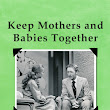 Keep Mothers and Babies Together
