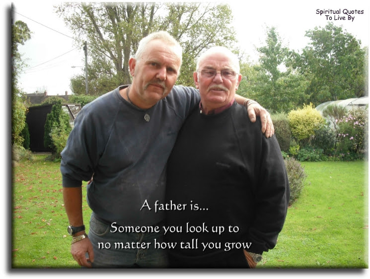 Sayings About Fathers To Live By