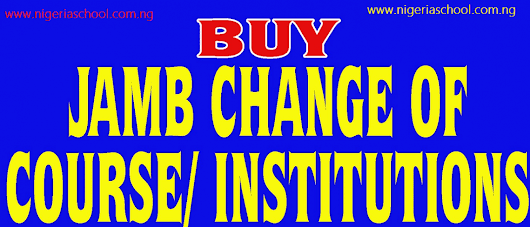2017 JAMB Change of Course and Institution Form Now on Sale (Updated)