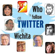 Who to follow on Twitter in Wichita - Wichita Business Journal