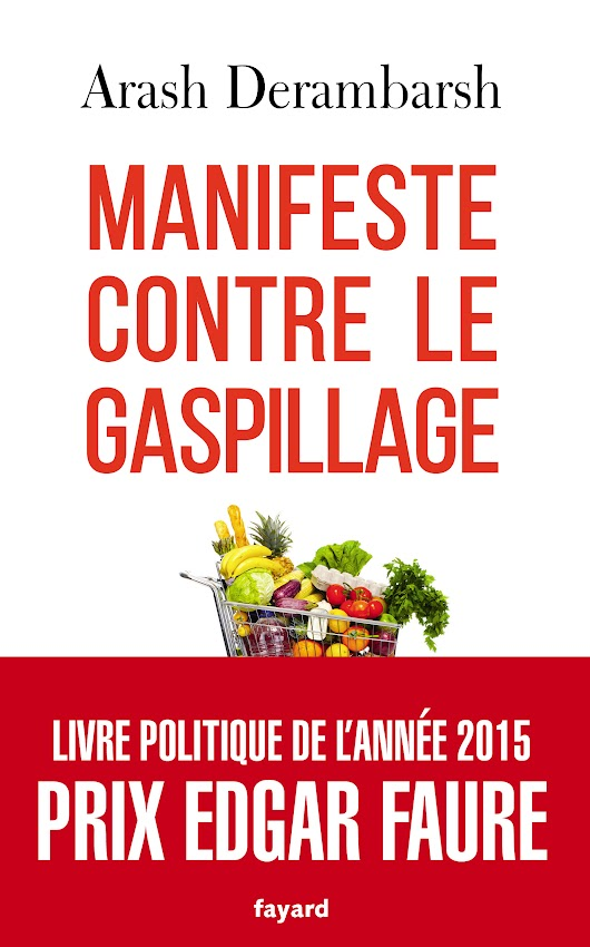 """Manifeste contre le gaspillage"" d'Arash Derambarsh"