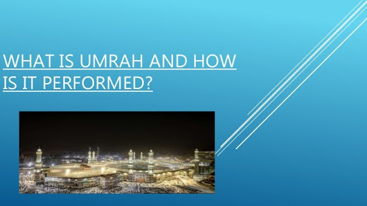 What is umrah and how is it performed