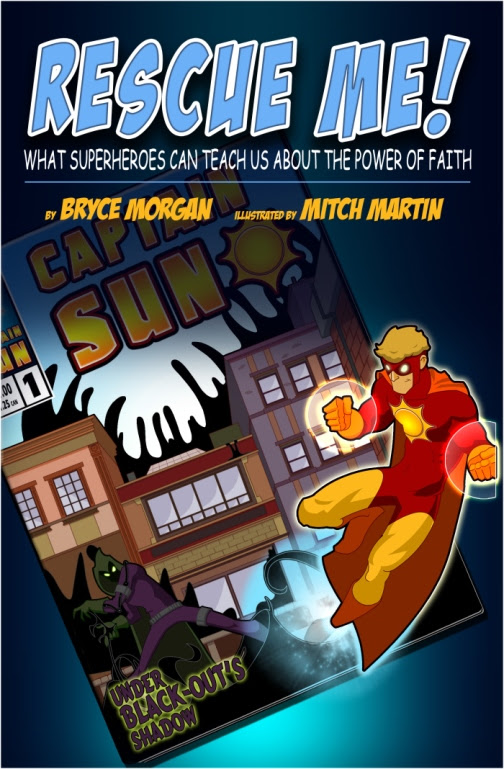 Rescue Me! What Superheroes Can Teach Us About the Power of Faith from The Captain Sun Adventures: A TOS Crew Review