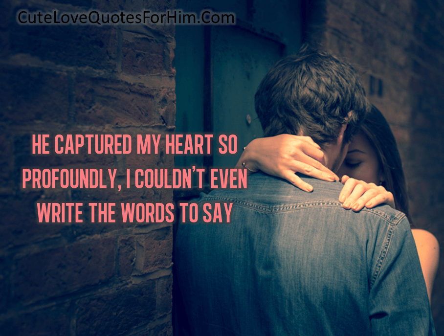 Free Printable You Have Captured My Heart Quotes
