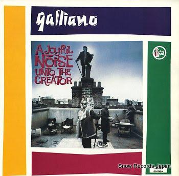 GALLIANO joyful noise unto the creator, a