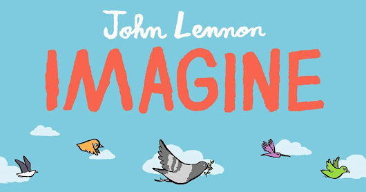 Win new book based on John Lennon's 'Imagine'
