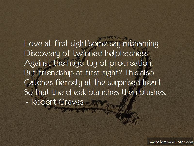 First Friendship Then Love Quotes Top 8 Quotes About First